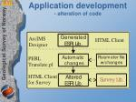 application development alteration of code