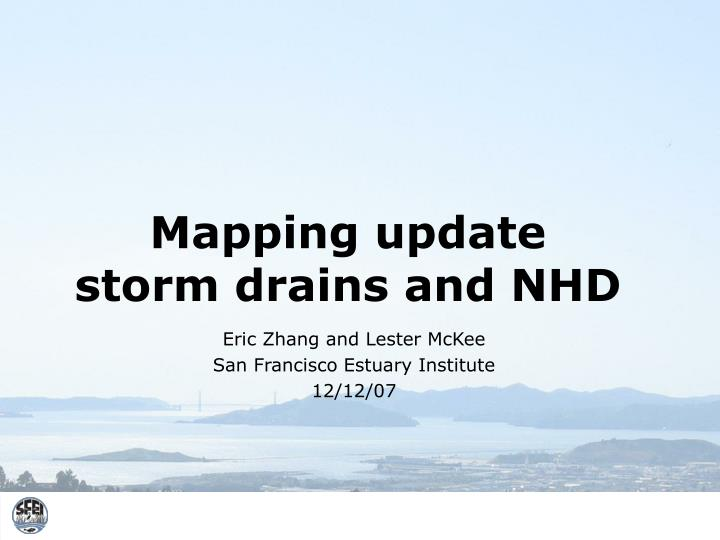 mapping update storm drains and nhd n.