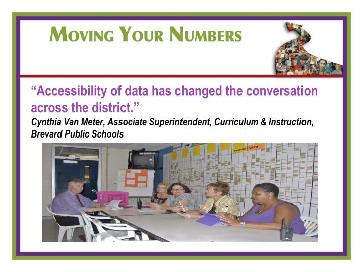 """Accessibility of data has changed the conversation across the district."""