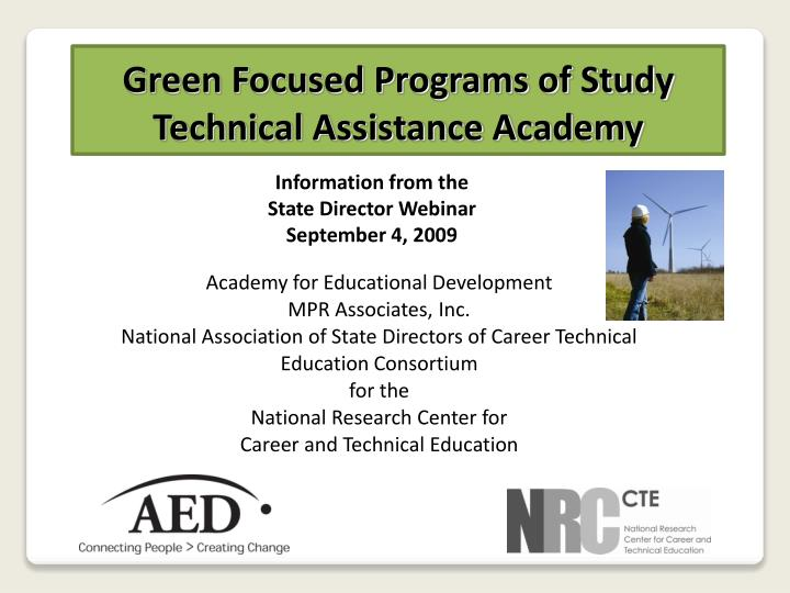 green focused programs of study technical assistance academy n.