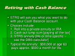 retiring with cash balance