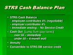 strs c ash b alance plan