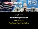 may 5 2011 youth prayer rally 7 45 8 15 a m flag pole at caro high school