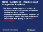 noise restrictions residents and prospective residents