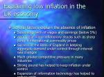 explaining low inflation in the uk economy