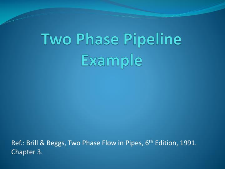 two phase pipeline example n.