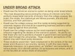 under broad attack
