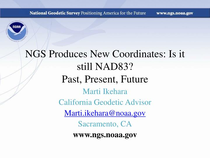 ngs produces new coordinates is it still nad83 past present future n.