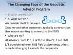 the changing face of the geodetic advisor program1
