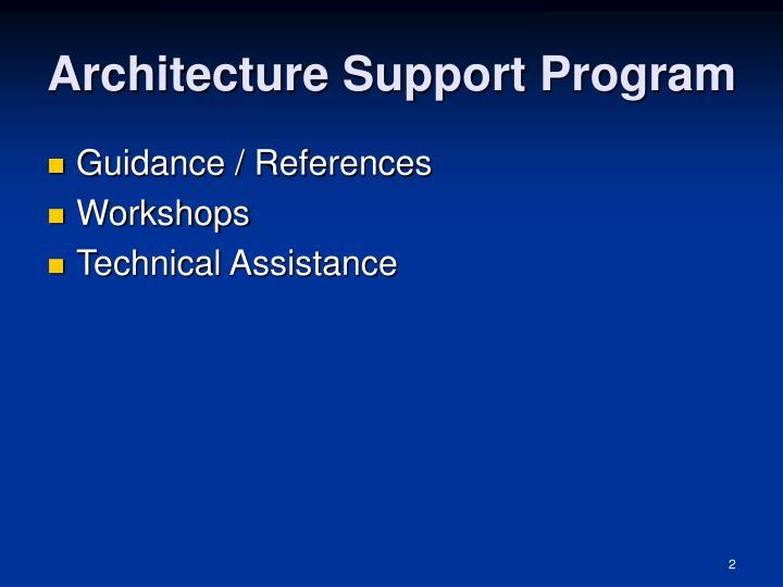 Architecture support program