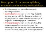description of the course syllabus materials and teaching methodology