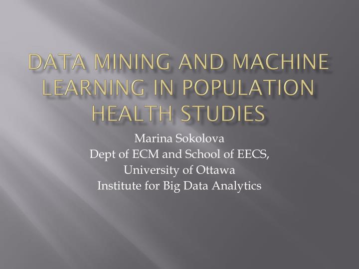 data mining and machine learning in population health studies n.