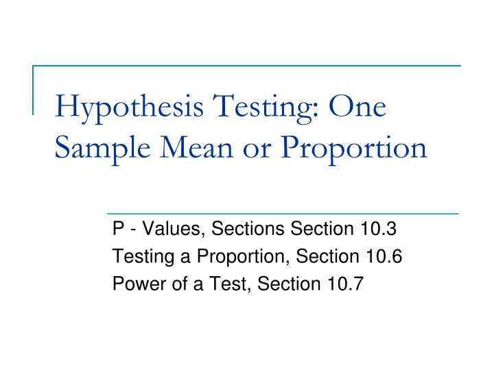 hypothesis testing one sample mean or proportion n.