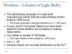 problem lifetime of light bulbs