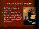 special talent showcase
