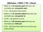 minutes past to hour
