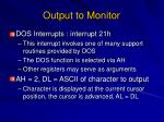 output to monitor