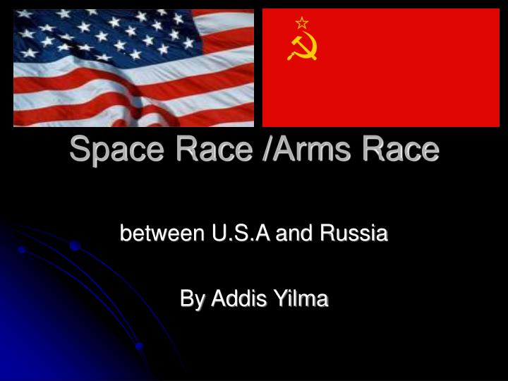 between u s a and russia by addis yilma n.