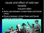 cause and effect of cold war causes1