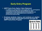 early entry program
