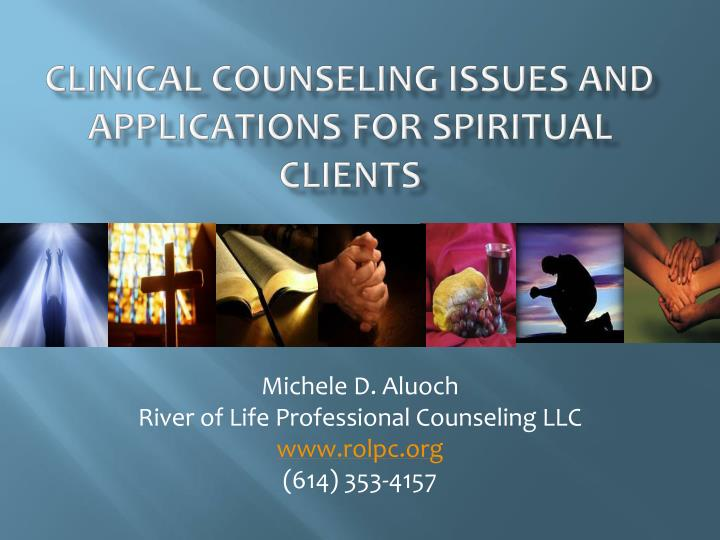 clinical counseling issues and applications for spiritual clients n.