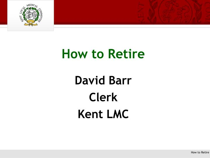 how to retire n.