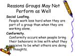 reasons groups may not perform as well