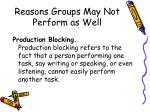 reasons groups may not perform as well1