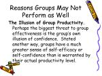 reasons groups may not perform as well2