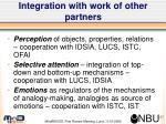 integration with work of other partners
