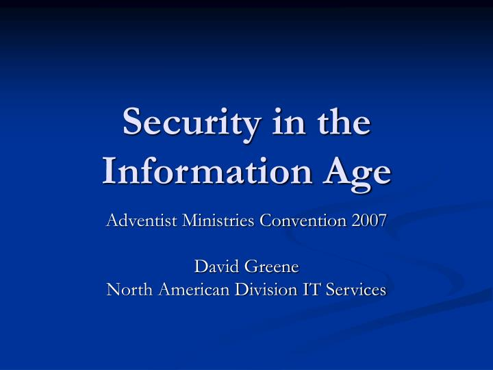 security in the information age n.