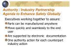 authority industry partnership agenda to enhance safety globally
