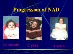 progression of nad