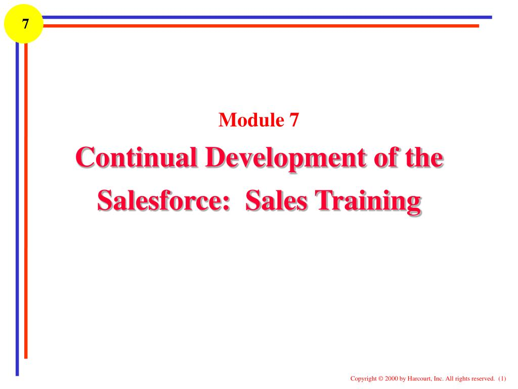 ppt module 7 continual development of the salesforce sales