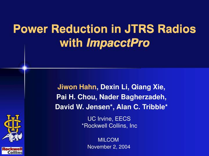 power reduction in jtrs radios with impacctpro n.