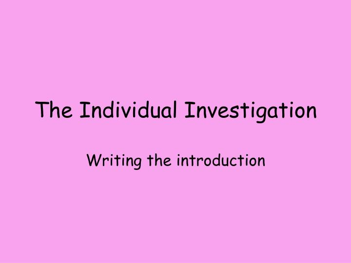 the individual investigation n.