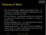 features of word
