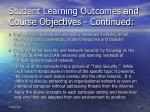 student learning outcomes and course objectives continued