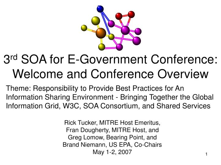 3 rd soa for e government conference welcome and conference overview n.