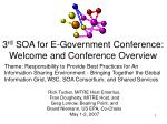3 rd soa for e government conference welcome and conference overview
