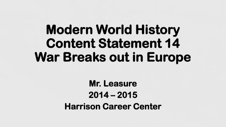 modern world history content statement 14 war breaks out in europe n.