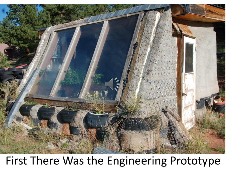 First there was the engineering prototy pe