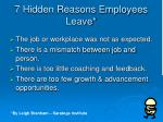 7 hidden reasons employees leave