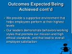 outcomes expected being achieved cont d