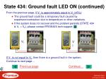 state 434 ground fault led on continued