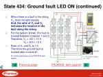 state 434 ground fault led on continued3
