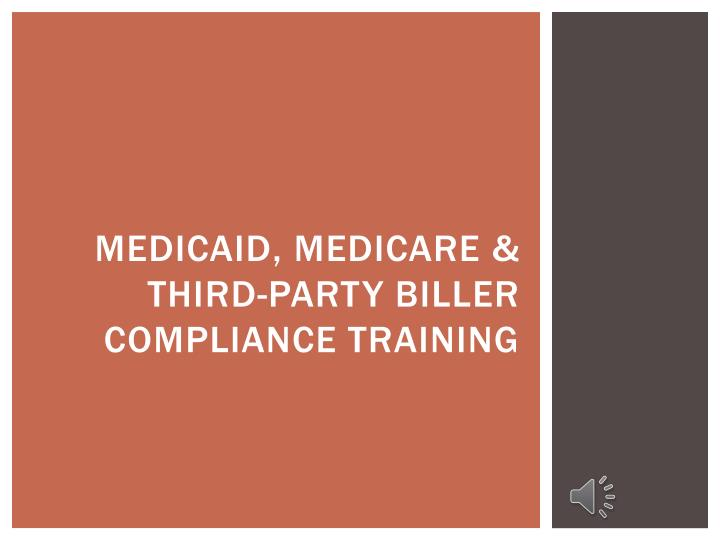 medicaid medicare third party biller compliance training n.