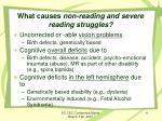 what causes non reading and severe reading struggles