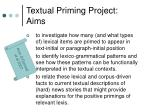 textual priming project aims