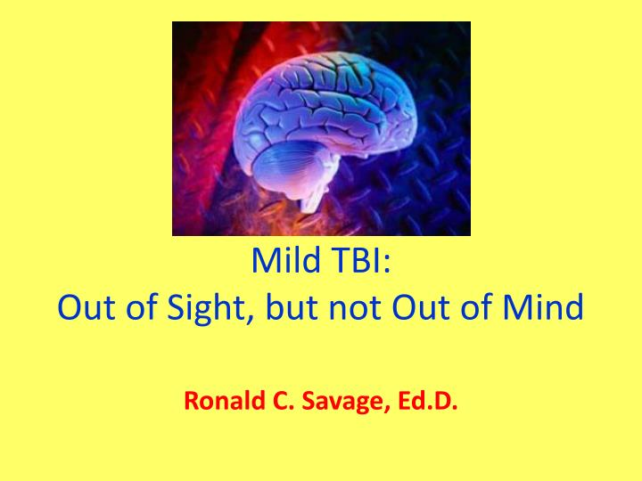 mild tbi out of sight but not out of mind n.